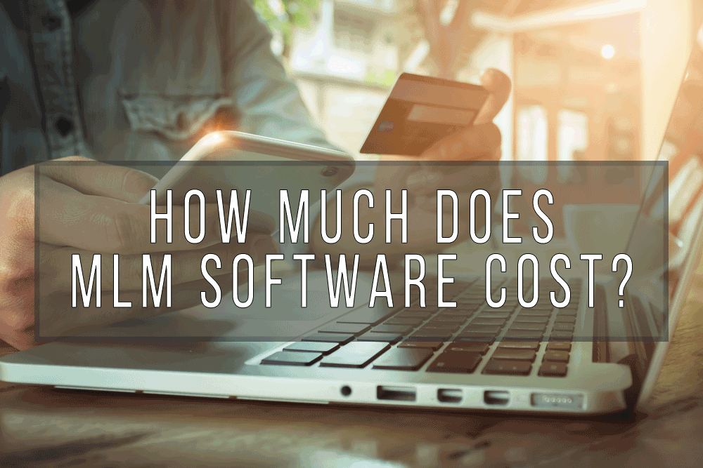 How Much Does MLM Software Cost?