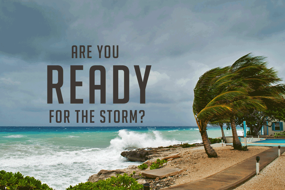 Are You Ready For The Storm?
