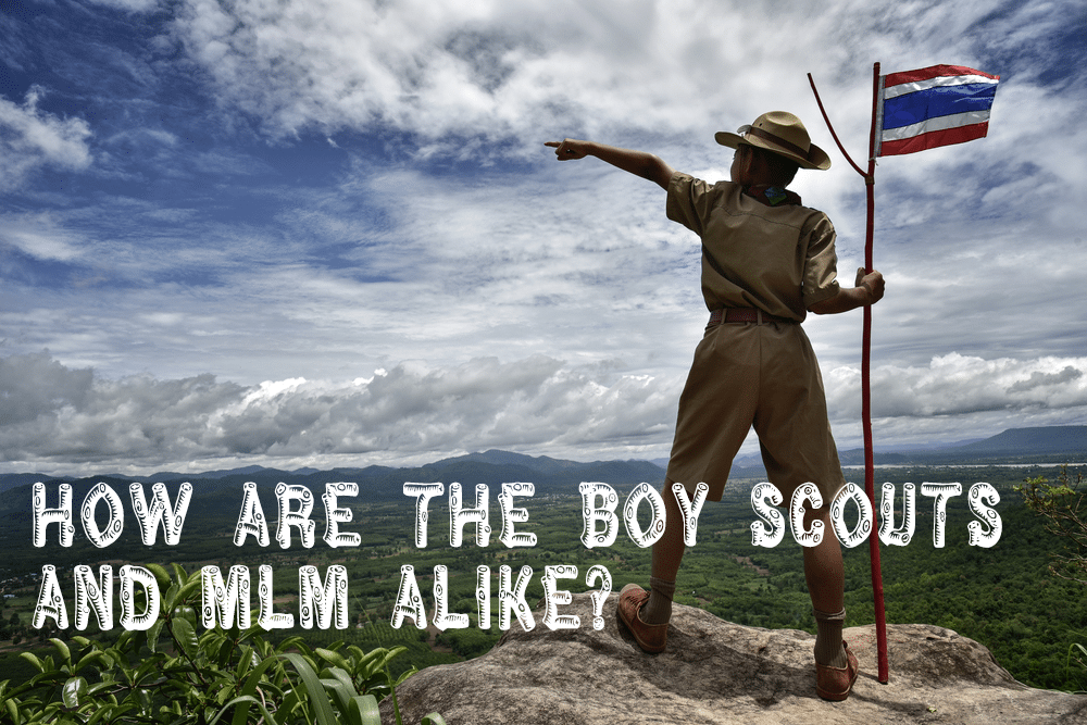 How Are The Boy Scouts and MLM Alike?