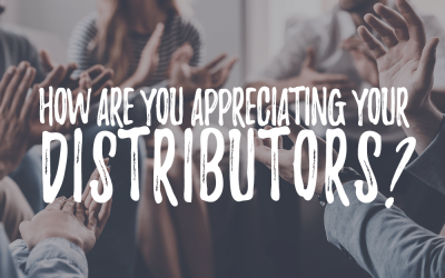 How Are You Appreciating Your Distributors?