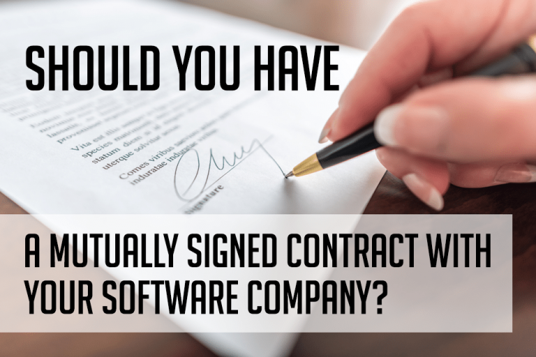 A Mutually Signed Contract With Your Software Company?