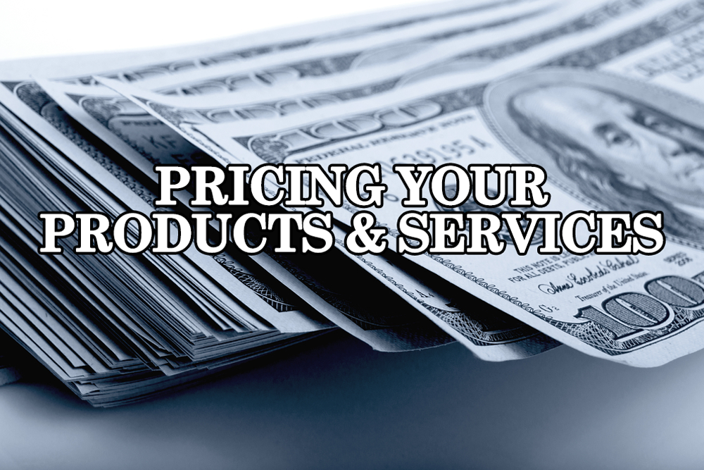 Pricing Your Products & Services